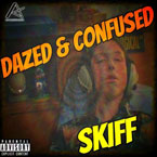 Skiff - Dazed and Confused Artwork