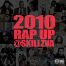 Skillz - 2010 Rap Up Artwork