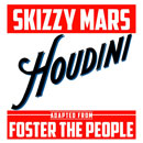 Skizzy Mars ft. Foster the People - Houdini Artwork