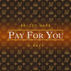 Skizzy Mars ft. G-Eazy & Devon Baldwin - Pay for You Artwork