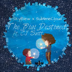 SkyBlew ft. CJ Suitt - The Digi Destined Artwork