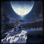 SkyBlew - Sun to Moon, Wow Artwork