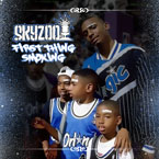 Skyzoo - First Thing Smoking [Freestyle] Artwork