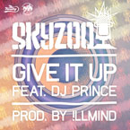 Skyzoo ft. DJ Prince - Give It Up Artwork