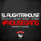 Slaughterhouse - House Gang Artwork