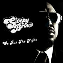 Sleepy Brown - We Run the Night Artwork