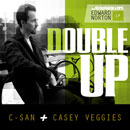 The Sleepwalkers ft. C-San & Casey Veggies - Double Up Artwork