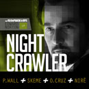 The Sleepwalkers ft. Paul Wall, Skeme, Omar Cruz &amp; NiR AllDai - Nightcrawler Artwork