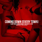 Slim Thug x Kirko Bangz x Big K.R.I.T. x Z-Ro - Coming Down (Every Town) Artwork