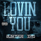 Slim Thug ft. Z-Ro - Lovin You (On My Mind) Artwork