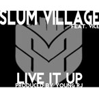 Slum Village ft. Vice - Live it Up Artwork