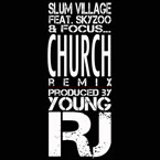 Slum Village ft. Skyzoo and Focus… - Church (Remix) Artwork