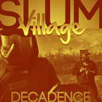 Slum Village ft. T3, YOUNG RJ &amp; Guilty Simpson - Decadence Artwork