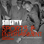 SmCity ft. Maffew Ragazino - Sports &amp; Entertainment Artwork