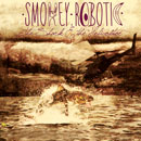 Smokey Robotic - Bazooka Artwork