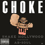 Snake Hollywood ft. Ab-Soul - Choke Artwork