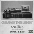 Sneakas ft. Boldy James - Gimme the Loot Artwork