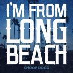 Snoop Dogg - I'm From Long Beach Artwork