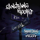 Snoop Dogg ft. Pilot - Gangbang Rookie Artwork