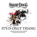 Snoop Dogg - It's D Only Thang Artwork