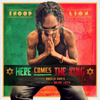 Snoop Lion - Here Comes the King Artwork