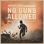 Snoop Lion ft. Drake & Cori B - No Guns Allowed Artwork