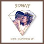 SONNY - Shine [Diamonded Up] Artwork