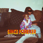 Sonny Shotz - Since Forever Artwork