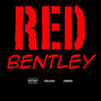 Soulja Boy ft. Curren$y - Red Bentley Artwork