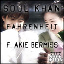 Soul Khan ft. Akie Bermiss - Fahrenheit Artwork