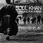 Soul Khan - Praying for a River Artwork