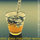 Soul Khan ft. Sene - Shot Glass Magnified (Audible Doctor Remix) Artwork