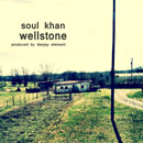Soul Khan ft. Akie Bermiss - Wellstone Artwork