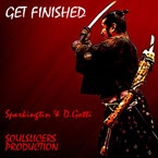 Soulslicers ft. Sparkingtin & D.Gotti - Get Finished Artwork
