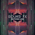 Sound Fx - Nothing Less Artwork