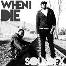 Sound Fx - When I Die Artwork