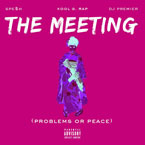 Spesh ft. Kool G Rap - The Meeting (Problems or Peace) Artwork