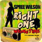Spree Wilson - Right One | Wrong Time Artwork
