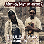 Soulslicers ft. El Lay & Sparkingtin - Another Part of History Artwork