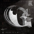 S.T. 2 Lettaz ft. Grilly - The G Artwork