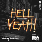 Stacy Barthe ft. Rick Ross - Hell Yeah! Artwork