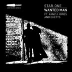 Star One ft. Aynzli Jones & Ghetts - Wanted Man Artwork