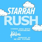 Starrah - Rush (Remix) ft. Kehlani Artwork