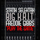 Statik Selektah ft. Big K.R.I.T. & Freddie Gibbs - Play the Game Artwork