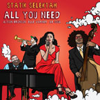 Statik Selektah - All You Need ft. Action Bronson, Ab-Soul & Elle Varner Artwork