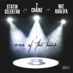 07067-statik-selektah-man-of-the-hour-2-chainz-wiz-khalifa