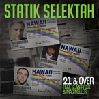Statik Selektah ft. Sean Price & Mac Miller - 21 & Over Artwork