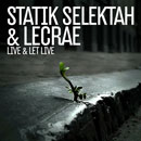 Statik Selektah ft. Lecrae - Live &amp; Let Live Artwork