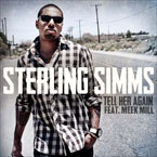 Sterling Simms ft. Meek Mill - Tell Her Again Artwork