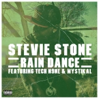 Stevie Stone - Rain Dance ft. Tech N9ne & Mystikal Artwork
